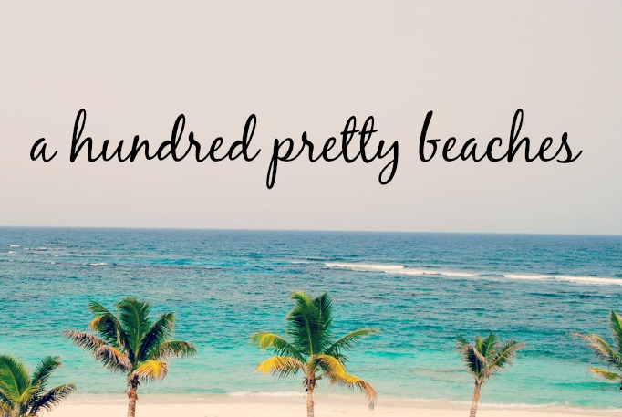 a hundred pretty beaches